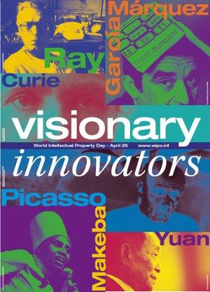 "offizielles Plakat ""Visionary Innovators"" zum Welttag des geistigen Eigentums 2012"